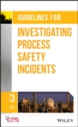 Guidelines for Investigating Process Safety Incidents - eBook