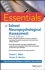 Essentials of School Neuropsychological Assessment - Book