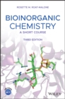 Bioinorganic Chemistry : A Short Course - Book