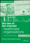 The Law of Tax-Exempt Healthcare Organizations 2019 Supplement, + website - eBook