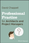 Professional Practice for Architects and Project Managers - eBook