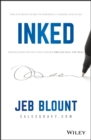 INKED : The Ultimate Guide to Powerful Closing and Sales Negotiation Tactics that Unlock YES and Seal the Deal - eBook