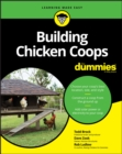 Building Chicken Coops For Dummies - eBook