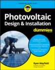 Photovoltaic Design & Installation For Dummies - Book