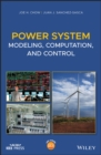 Power System Modeling, Computation, and Control - eBook