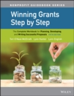 Winning Grants Step by Step : The Complete Workbook for Planning, Developing, and Writing Successful Proposals - eBook