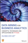 Data Mining for Business Analytics : Concepts, Techniques and Applications in Python - eBook