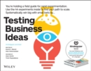 Testing Business Ideas : A Field Guide for Rapid Experimentation - Book