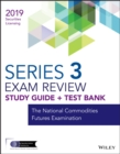 Wiley Series 3 Securities Licensing Exam Review 2019 + Test Bank : The National Commodities Futures Examination - eBook