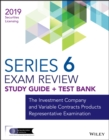 Wiley Series 6 Securities Licensing Exam Review 2019 + Test Bank : The Investment Company and Variable Contracts Products Representative Examination - eBook