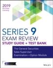 Wiley Series 9 Securities Licensing Exam Review 2019 + Test Bank : The General Securities Sales Supervisor Examination -- Option Module - eBook