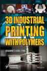 3D Industrial Printing with Polymers - eBook
