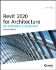 Revit 2020 for Architecture : No Experience Required - eBook
