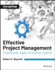 Effective Project Management : Traditional, Agile, Extreme, Hybrid - Book