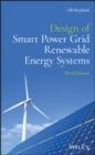 Design of Smart Power Grid Renewable Energy Systems - Book