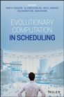 Evolutionary Computation in Scheduling - Book