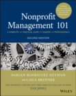 Nonprofit Management 101 : A Complete and Practical Guide for Leaders and Professionals - eBook