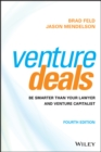 Venture Deals : Be Smarter Than Your Lawyer and Venture Capitalist - Book
