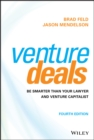 Venture Deals : Be Smarter Than Your Lawyer and Venture Capitalist - eBook