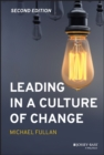 Leading in a Culture of Change - Book