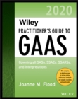 Wiley Practitioner's Guide to GAAS 2020 : Covering all SASs, SSAEs, SSARSs, and Interpretations - eBook