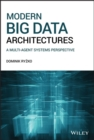 Modern Big Data Architectures : A Multi-Agent Systems Perspective - Book