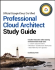 Official Google Cloud Certified Professional Cloud Architect Study Guide - Book