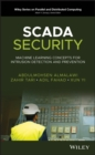SCADA Security : Machine Learning Concepts for Intrusion Detection and Prevention - eBook