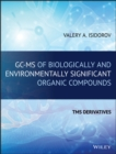 GC-MS of Biologically and Environmentally Significant Organic Compounds : TMS Derivatives - Book