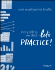 Storytelling with Data : Let's Practice! - eBook