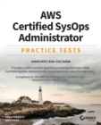 AWS Certified SysOps Administrator Practice Tests : Associate SOA-C01 Exam - Book