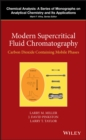 Modern Supercritical Fluid Chromatography : Carbon Dioxide Containing Mobile Phases - eBook