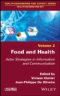 Food and Health : Actor Strategies in Information and Communication - eBook