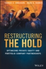 Restructuring the Hold : Optimizing Private Equity and Portfolio Company Partnerships - eBook