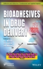 Bioadhesives in Drug Delivery - Book