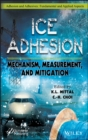 Ice Adhesion : Mechanism, Measurementand Mitigation - Book