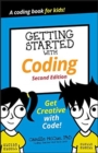 Getting Started with Coding : Get Creative with Code! - Book