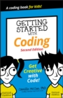 Getting Started with Coding : Get Creative with Code! - eBook