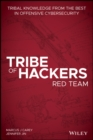 Tribe of Hackers Red Team : Tribal Knowledge from the Best in Offensive Cybersecurity - Book