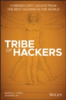 Tribe of Hackers : Cybersecurity Advice from the Best Hackers in the World - eBook