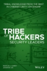 Tribe of Hackers Security Leaders : Tribal Knowledge from the Best in Cybersecurity Leadership - Book