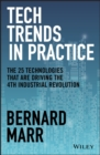 Tech Trends in Practice : The 25 Technologies that are Driving the 4th Industrial Revolution - Book