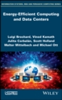 Energy-Efficient Computing and Data Centers - eBook