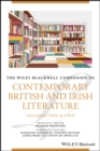 The Wiley Blackwell Companion to Contemporary British and Irish Literature - eBook