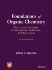 Foundations of Organic Chemistry : Unity and Diversity of Structures, Pathways, and Reactions - eBook