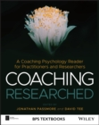 Coaching Researched : A Coaching Psychology Reader for Practitioners and Researchers - eBook