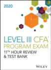 Wileys Level III CFA Program 11th Hour Guide + Test Bank 2020 - Book