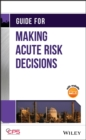 Guide for Making Acute Risk Decisions - eBook