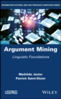 Argument Mining : Linguistic Foundations - eBook