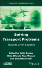 Solving Transport Problems : Towards Green Logistics - eBook